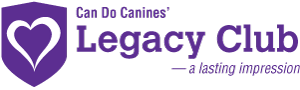 Can Do Canines Legacy Club - a lasting impression
