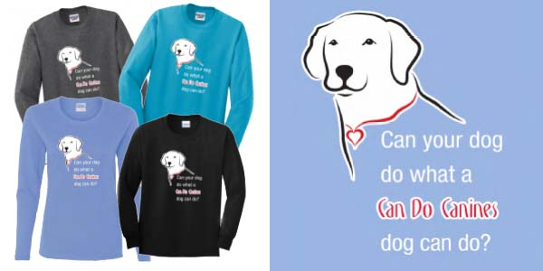 """four long-sleeve t-shirts and zoomed image of design, reading """"Can your dog do what a Can Do Canines dog can do?"""""""
